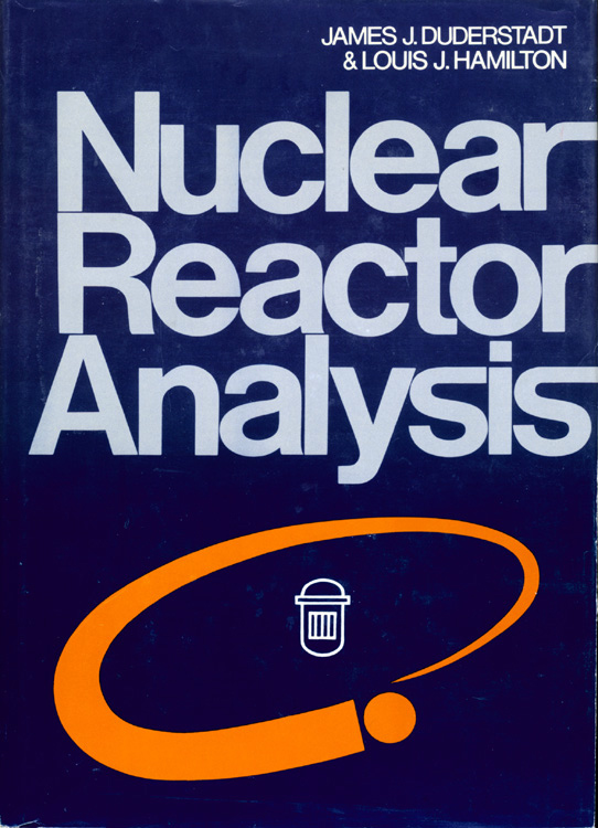 Nuclear Reactor Analysis cover