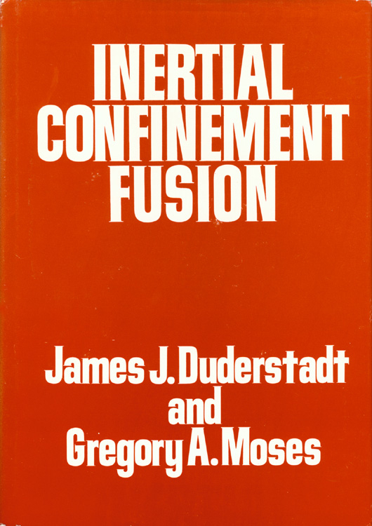 Inertial Confinement Fusion Book cover