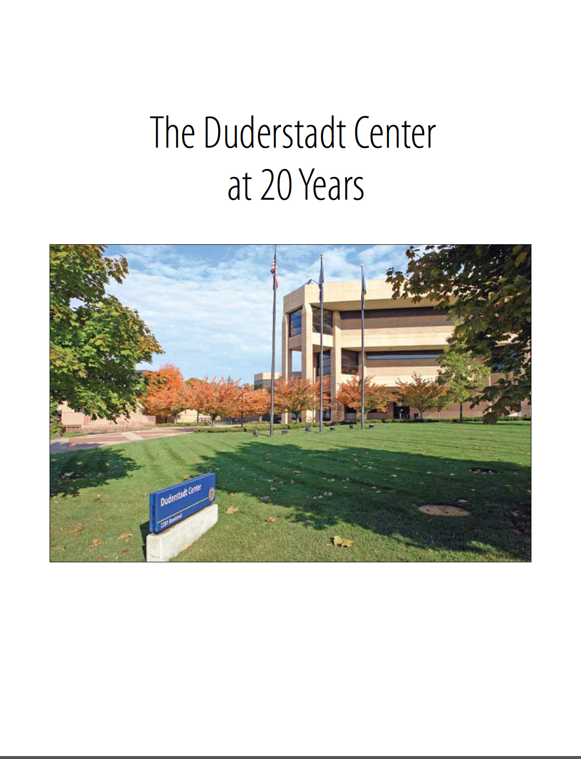 Duderstadt Center Vision